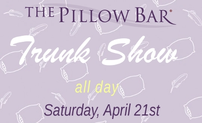 Pillow Bar Trunk Show 4/21 at The Linen Tree
